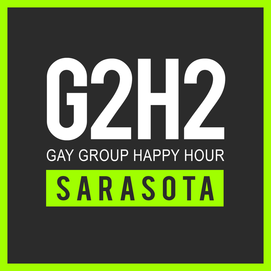 G2H2 SARASOTA - GAY GROUP HAPPY HOUR COPY